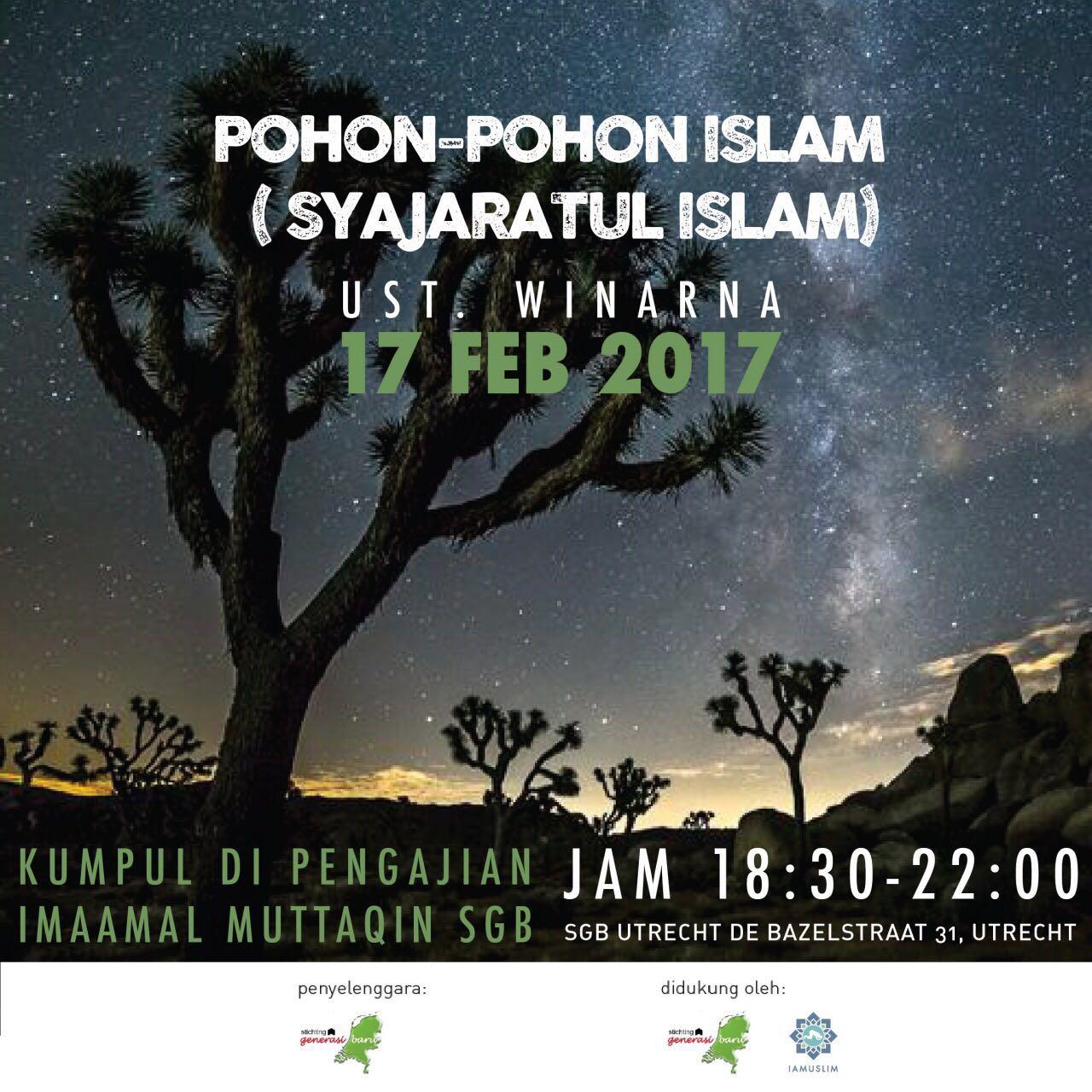 Pohon pohon Islam – Ustadz Winarna 17 Februari 2017